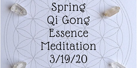 Spring Qi Gong Essence Meditation- Aromatherapy and Sound Healing tickets