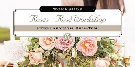 Roses + Rosé Workshop tickets