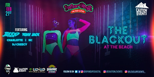CAUTION EVENTS PRESENTS THE BLACKOUT AT THE BEACH