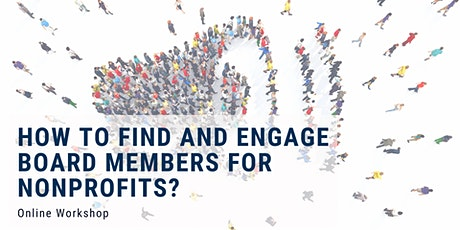 How to find and engage board members for nonprofits? tickets