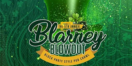 Blarney Blowout 2020! tickets