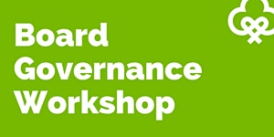 Introduction to Board Governance Workshop