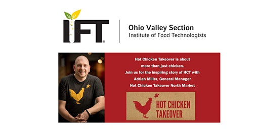 Ohio Valley Section IFT: Hot Chicken Takeover Event