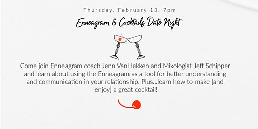 Enneagram and Cocktails Date Night