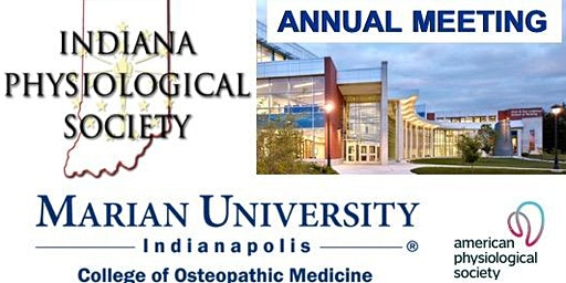 Indiana Physiological Society's 10th Annual Meeting