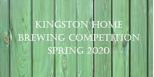 Kingston Home Brewing Competition Spring 2020