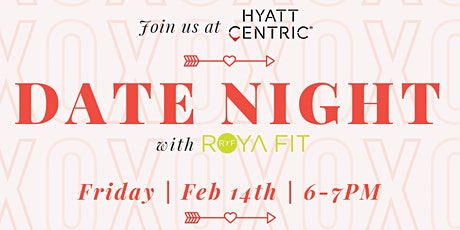 DATE NIGHT with RoyaFit tickets