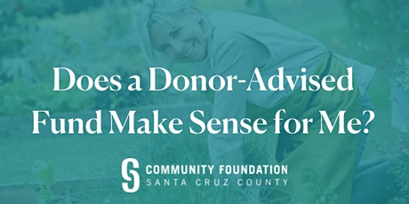 Does a Donor-Advised Fund Make Sense for Me? - October 14, 2020 tickets