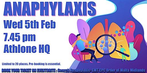 Anaphylaxis  - EMT CPC Order of Malta Midlands Region