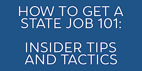 How to Get a California State Job  -  Insider Tips and Tactics Workshop tickets