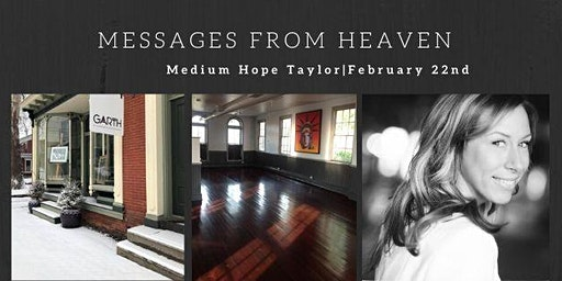 Messages from Heaven with Medium Hope Taylor - GARTH