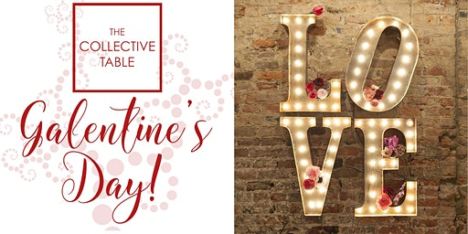 Galentine's Day at Collective Table