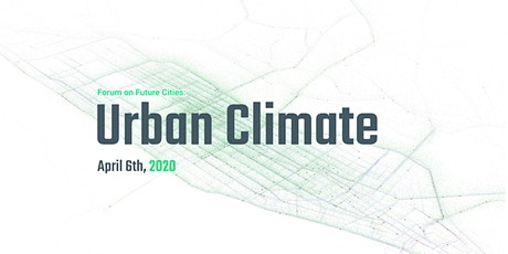 Forum on Future Cities: Urban Climate tickets
