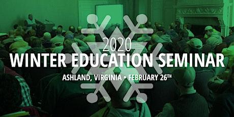Winter Education Seminar in Ashland, Virginia tickets