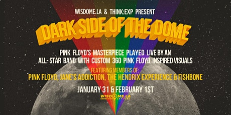Dark Side of the Dome—Immersive 360 Concert ft. Music of Pink Floyd (2/1) tickets