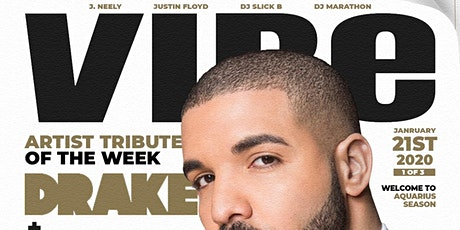 Quiet Storm Tuesday's presents VIBE - A Special Drake Tribute tickets