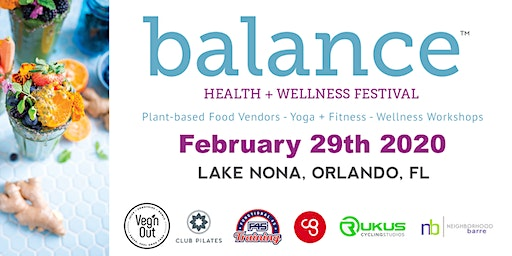 Balance: Health + Wellness Festival - Lake Nona