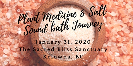 Plant Medicine & Sound Bath Journey tickets