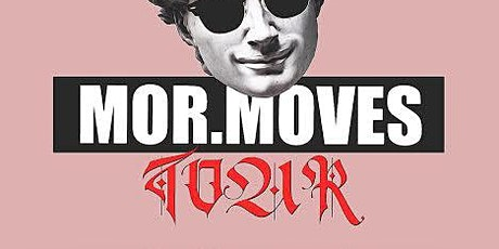 Mor.Moves tour tickets
