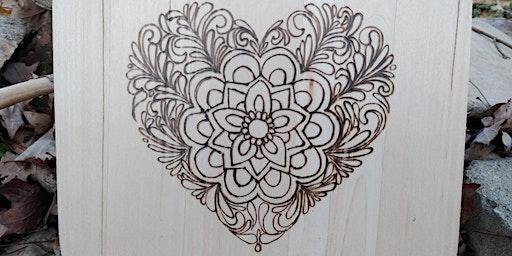 Wood Burning Workshop Valentine's Day Heart
