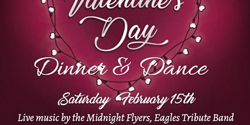 SOLD OUT!!!! Valentine's Dinner & Dance Saturday Feb 15th