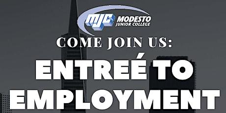 Entree to Employment  - Modesto Junior College tickets