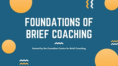 Foundations of Solution-Focused Brief Coaching tickets