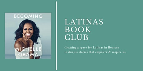 Latinas Book Club - Becoming by Michelle Obama tickets
