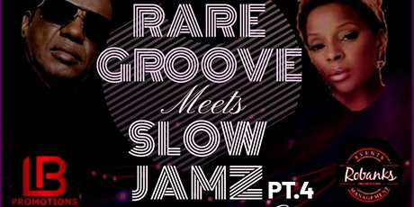 Rare Groove meets Slow Jamz pt4 tickets