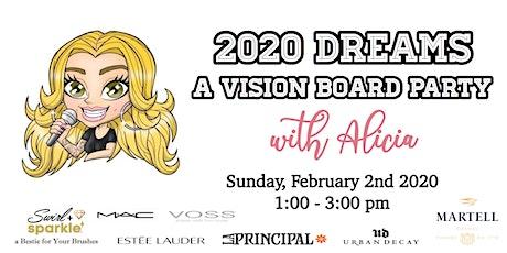 2020 Dreams: A Vision Board Party with Alicia Samaan tickets