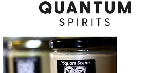 Candle Making Class & Spirits Tasting featuring Quantum Spirits