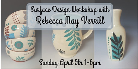 Surface Design Workshop with Rebecca May Verrill POSTPONED Oct 18th 2020 tickets