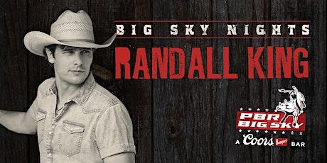 Big Sky Nights: Randall King tickets