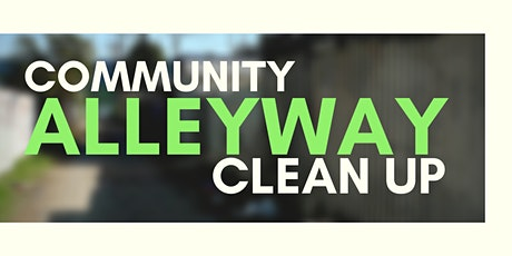 Community Alleyway Clean Up tickets