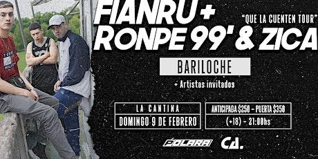 Zica, Ronpe 99 y Fianru en Bariloche #QueLaCuentenTour 09/02 entradas