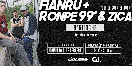 Zica, Ronpe 99 y Fianru en Bariloche #QueLaCuentenTour 09/02
