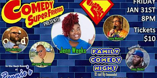 Comedy Super Friends w/ Jenn Weeks