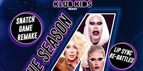 KLUB KIDS GLASGOW presents THE SEASON 4 REUNION (ages 14+) tickets