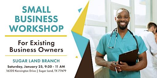 Small Business Lending Workshop-Sugar Land