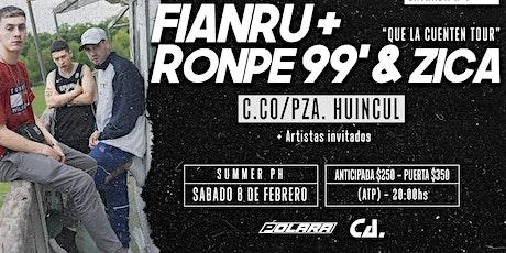 Zica, Ronpe 99 y Fianru en Pza. Huincul/ Cutral Co #QueLaCuentenTour 09/02 entradas