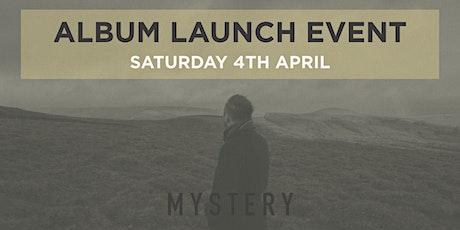 MYSTERY - Album Launch tickets