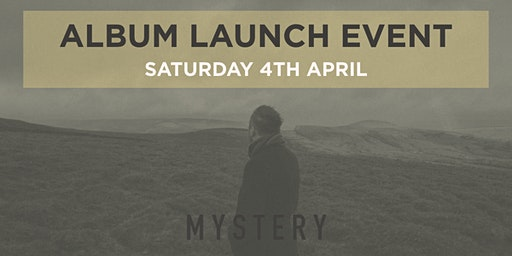 MYSTERY - Album Launch