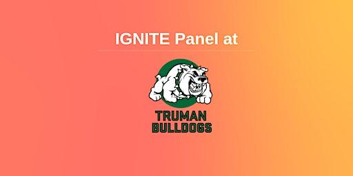 IGNITE Panel at Truman High School