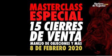 Master Class Especial: 15 cierres de Venta, manejo de Objeciones y más boletos