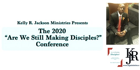 """2020 """"Are We Still Making Disciples"""" Conference tickets"""
