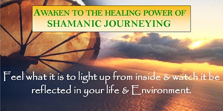 Copy of Awaken to the Healing Power of Shamanic Journeying tickets