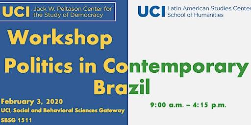 Politics in Contemporary Brazil - Workshop