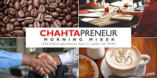 Chahtapreneur Morning Mixer