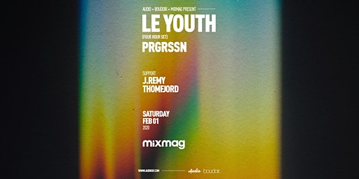 Le Youth - Four Hour Set - PRGRSSN (Mixmag Live)
