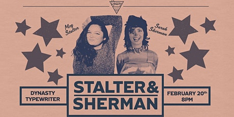 Meg Stalter and Sarah Sherman!  tickets